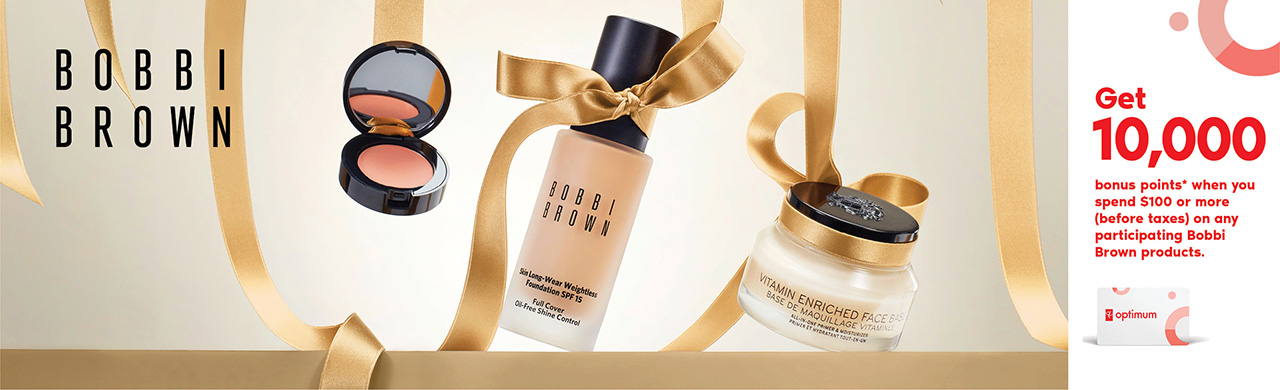 Get 10,000 bonus points* when you spend $100 or more (before taxes) on any participating Bobbi Brown products
