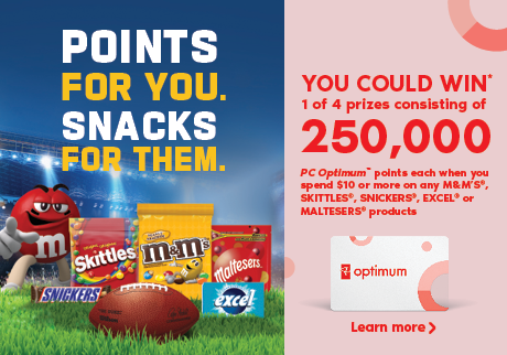 You could win 1 of 4 prizes consisting of 250,000 PC Optimum Points when you spend $10 or more on Mars Wrigley products. Learn More.