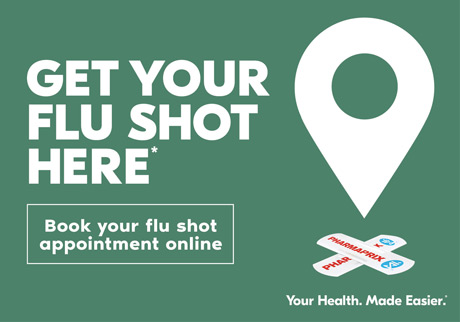 Get your flu shot here.* Your Health. Made Easier. Click to book your flu shot appointment online.