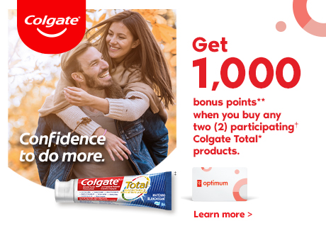 Get 1,000 bonus points** when you buy any two (2) participating† Colgate Total* products. Learn more.