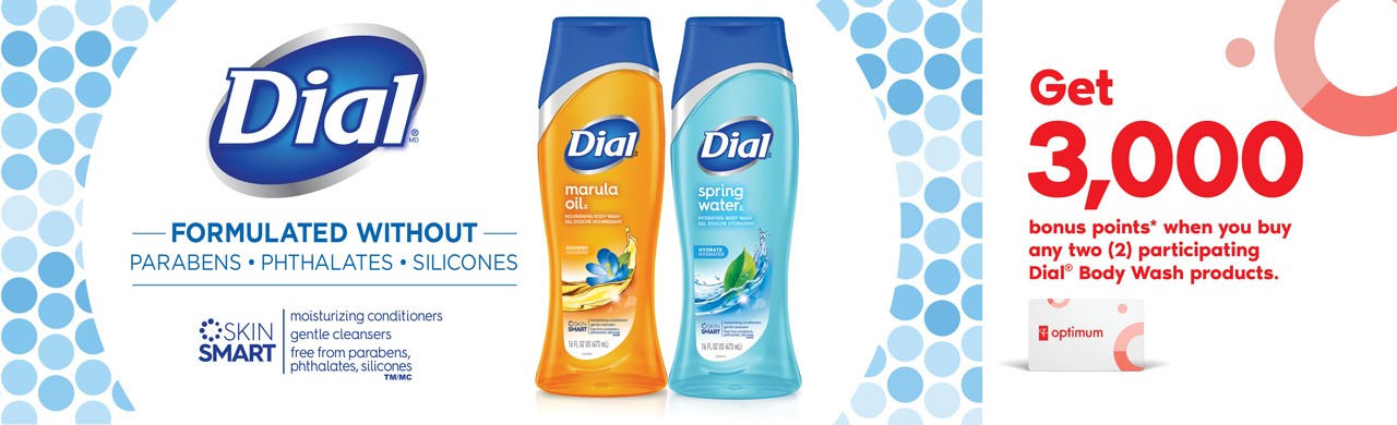Get 3,000 bonus points* when you buy any two (2) participating Dial® Body Wash products.