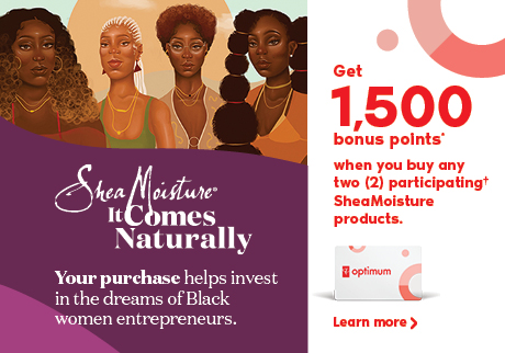 Get 1,500 bonus points when you buy any two participating SheaMoisture products. Learn more.