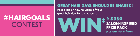 Great hair days should be shared! Enter for a chance to WIN‡! a prize pack for you and a friend!