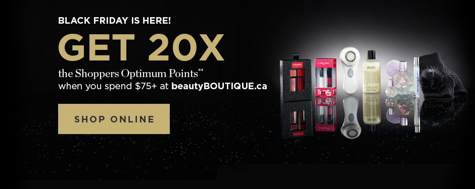 Get 20x the Shoppers Optimum Points* when you spend $75+ at beautyBOUTIQUE.ca