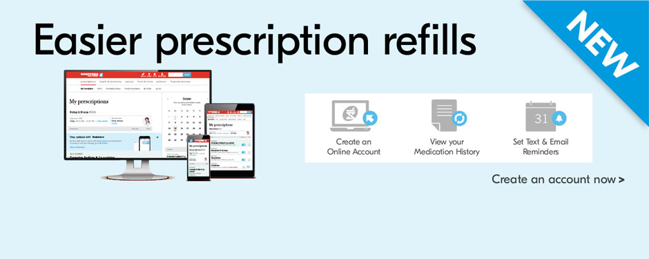 NEW! Easier prescription refills