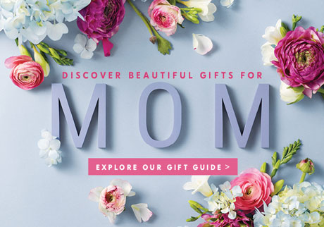 Discover beautiful gifts for MOM