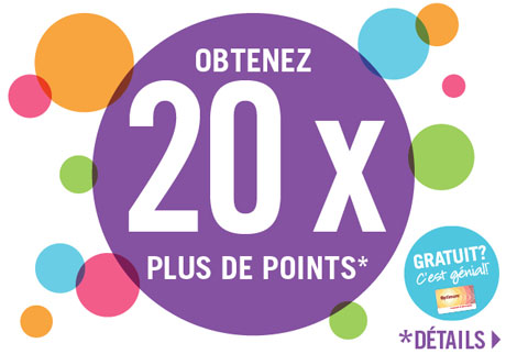 Obtenez 20 x plus de points