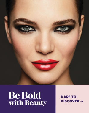 Be Bold with Beauty. Dare to discover.