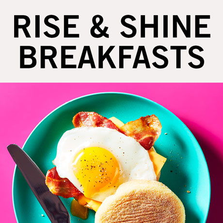 Rise & shine breakfasts