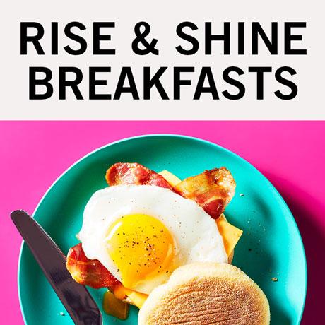 Rise & shine breakfasts