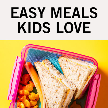 Easy meals kids love