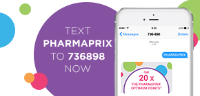 Text PHARMAPRIX to 736898 now