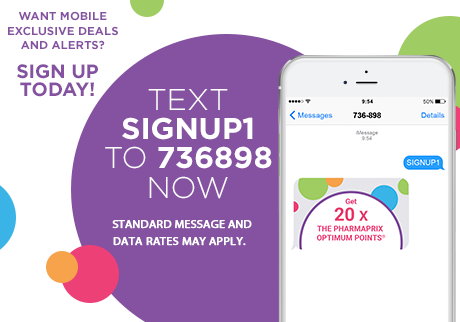 Sign up today! Text SIGNUP1 to 736898 now.