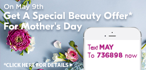 Get A Special Beauty Offer For Mother's Day