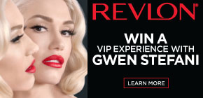 Win a VIP Experience with Gwen Stefani!  Learn more >