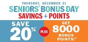 Thursday, December 21: seniors save 20%