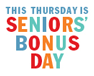 Seniors' Bonus Day